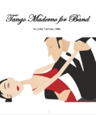 Tango Moderno for Band composed by Stella Tartsinis - Score and Parts