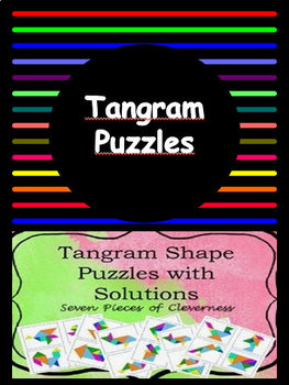 Tangram Shape Puzzles with Solutions - Seven Pieces of Cleverness