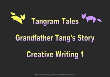 Tangram Tales - Grandfather Tang's Story - Creative Writing 1