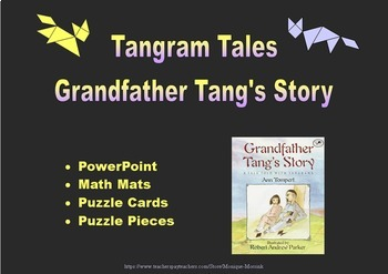 Tangram Tales: Grandfather Tang's Story -  PowerPoint, Math Mats & Puzzle Cards