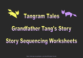 Tangram Tales - Grandfather Tang's Story - Story Sequencing Worksheets