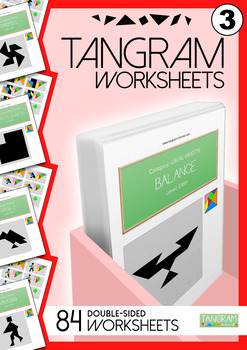 Tangram Worksheets VOL.3 - 84 double-sided worksheets