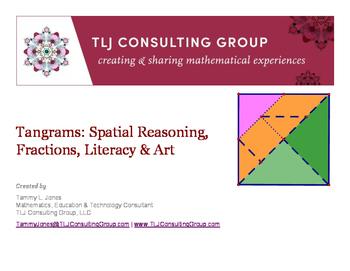 Tangrams: Spatial Reasoning, Fractions, Literacy & Art