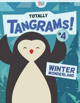 Tangrams – Totally Tangrams! #4 – Winter Wonderland