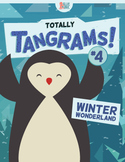 Tangrams – Totally Tangrams! #4 – Winter Wonderland