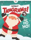 Tangrams – Totally Tangrams! #5  –   Ho Ho Ho!