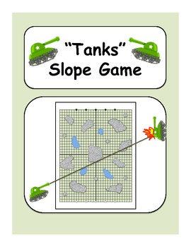 """""""Tanks"""" - A Game to Practice Graphing Slope"""