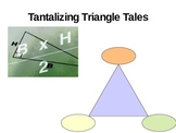 Tantalizing Triangle Tales