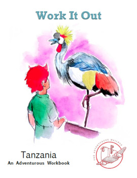 Tanzania: An Academic Adventure (lesson bundles + e-books)