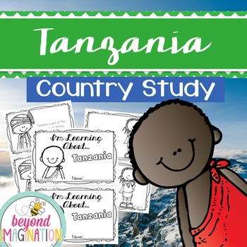 Tanzania Country Study | 48 Pages for Differentiated Learning + Bonus Pages