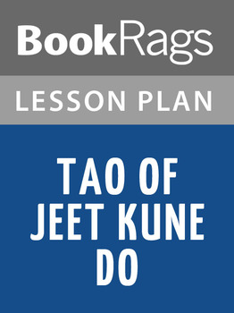 Tao of Jeet Kune Do Lesson Plans