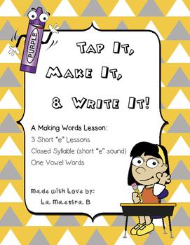 "Tap It, Make It, and Write It Phonics Activity (Short ""e"")"