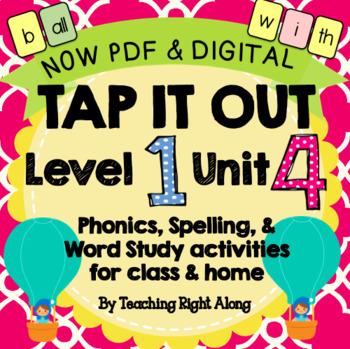 Tap It Out Unit 4 Level 1 (Bonus letters f, l, s)