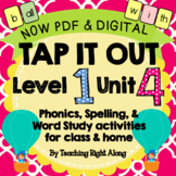 Tap It Out Unit 4 Level 1 (Bonus letters f, l, s, and -all) NOW DIGITAL AND PDF!