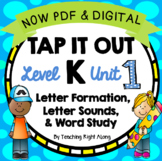 Tap It Out Level K Unit 1 (Letter Sounds, Formation, Rhyming)