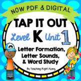 Tap It Out Level K Unit 1 (Letter Sounds, Formation, Rhyming) DIGITAL & PDF!