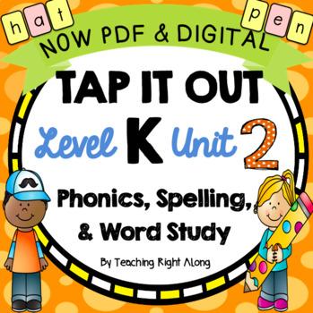 Tap It Out Level K Unit 2 (CVC words, letter formation, ta
