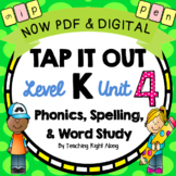 Tap It Out Level K Unit 4 (digraphs, real and nonsense wor