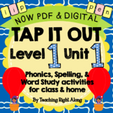 Tap It Out Unit 1 Level 1 (Letter Sounds, Formation, and K Review)