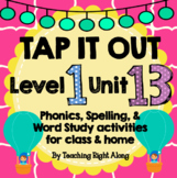 Tap It Out Unit 13 Level 1 (Suffix S and ES)