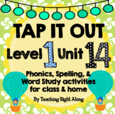 Tap It Out Unit 14 Level 1 (Concept Review)