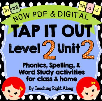 Tap It Out Unit 2 Level 2 (Bonus Letters and Glued Sounds)