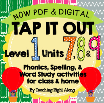 Tap It Out Units 7, 8, and 9 Level 1 Bundle Pack
