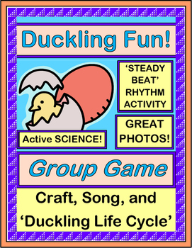 """Duckling Fun!"" - Active Science Game, Craft and Song about Hatching Ducklings"