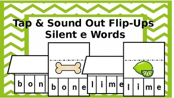 Tap and Sound Out Silent e Word Flips