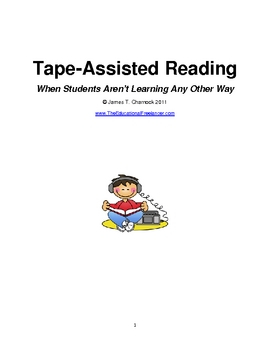 Tape-Assisted Reading: When Students Aren't Learning Any Other Way
