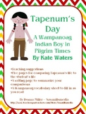 Tapenum's Day - Comparing Life Today to a Wanpanoag Indian in Pilgrim Times