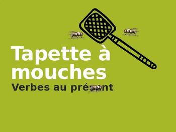 Présent Tapette à mouches (Flyswatter in French) present tense