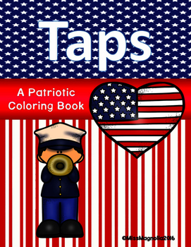 Veterans Day or Memorial Day Coloring Book for Taps