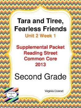 Tara and Tiree, Fearless Friends:  2nd Grade Reading Street Supplemental Packet