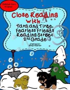 Tara and Tiree, Fearless Friends Close Reading Pack