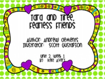 Tara and Tiree Fearless Friends Reading Street 2nd Grade 2.1