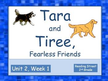 Tara and Tiree, Fearless Friends, Reading Street, 2nd Grad