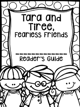 Tara and Tiree, Fearless Friends Supplemental Activities (Reading Street)