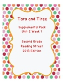 Tara and Tiree Reading Street Unit 2 Week 1 Resource Pack