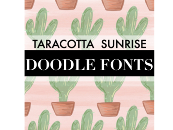 Taracotta Sunrise Growing Doodle Fonts Bundle for Personal or Commercial Use