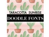 Taracotta Sunrise Doodle Fonts Bundle for Personal or Commercial Use