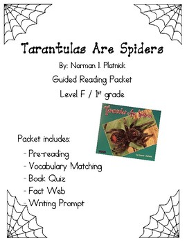 Tarantulas Are Spiders: Guided Reading Packet