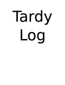 Tardy Log