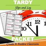Tardy Slips and Log