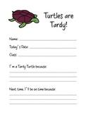 Tardy Turtles
