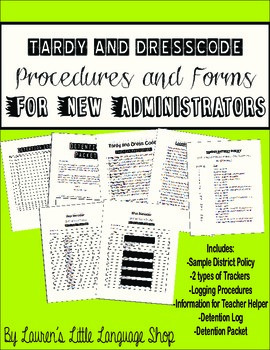 Tardy and Dress Code Procedures for New Administrators