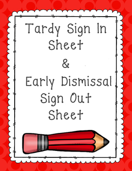 Tardy and early dissmissal