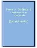 Tarea - Exprésate 1 Capítulo 6 - Affirmative Tú Commands (