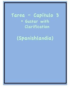 Tarea - Exprésate 1 Capítulo 3 - Gustar (Homework/Classwork)