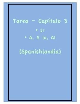 Tarea - Exprésate 1 Capítulo 3 - Ir, A, A la, Al  (Homework/Classwork)